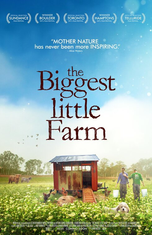 The Biggest Little Farm [PG] Poster for Kookaburra Cinema