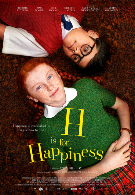 H Is For Happiness [PG] Poster for Kookaburra Cinema