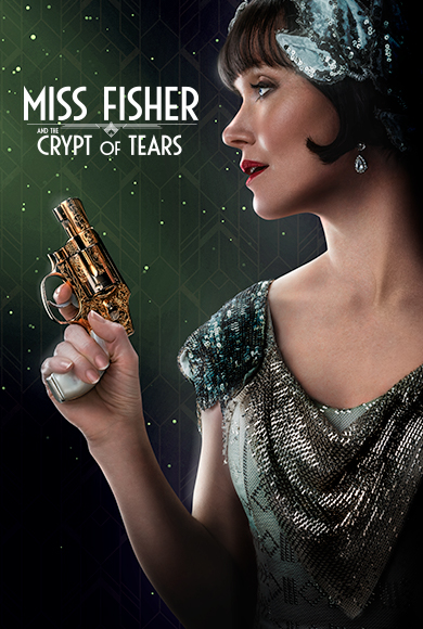 Miss Fisher and the Crypt of Tears [M] Poster for Kookaburra Cinema